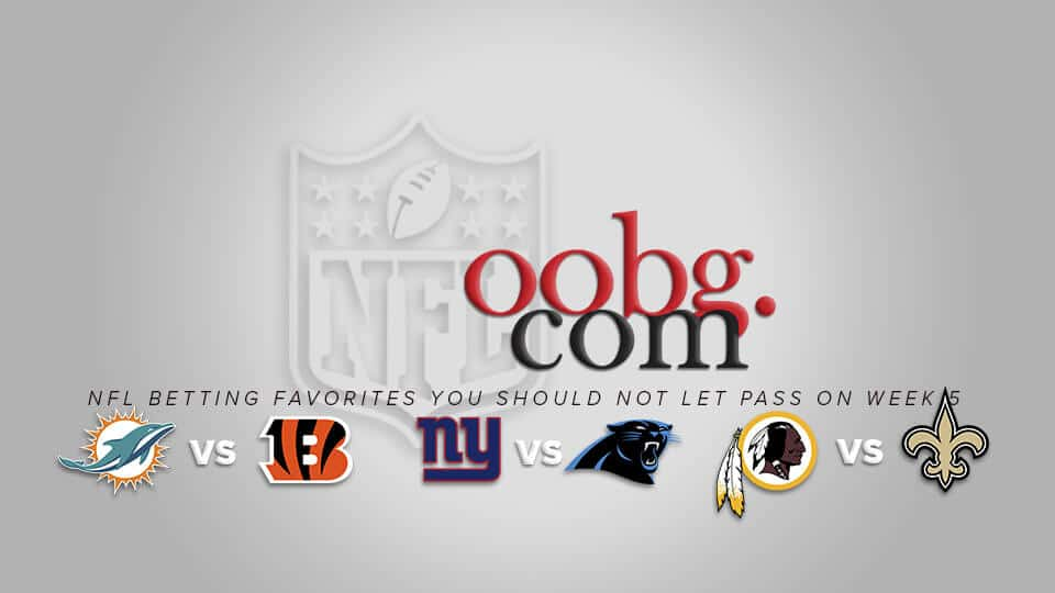 NFL Betting Favorites you Should Not Let Pass on Week 5