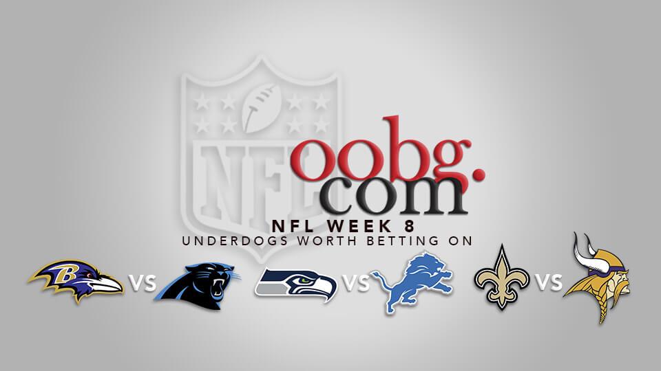NFL Week 8 Underdogs Worth Betting On